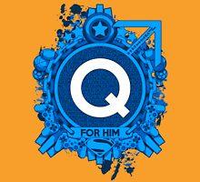 FOR HIM - Q Unisex T-Shirt