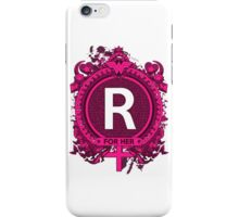FOR HER - R iPhone Case/Skin