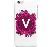 FOR HER - V iPhone Case/Skin