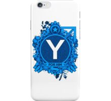 FOR HIM - Y iPhone Case/Skin