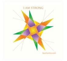 I AM STRONG - YANTRA Art Print