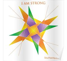 I AM STRONG - YANTRA Poster