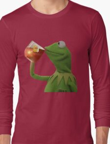 But that's none of my business Long Sleeve T-Shirt