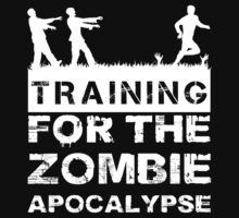 Training For The Zombie Apocalypse T Shirt by wordsonashirt
