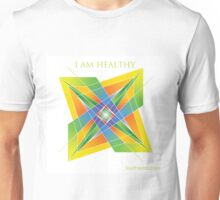 I AM HEALTHY - YANTRA Unisex T-Shirt