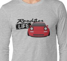 Mazda Miata - Roadster Life Long Sleeve T-Shirt