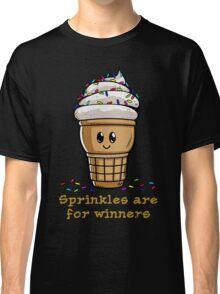 Sprinkles Are For Winner Classic T-Shirt