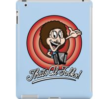 That's Al Folks! (Classic) iPad Case/Skin