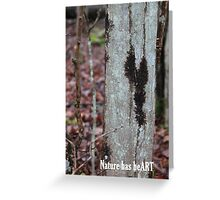 Nature has heART Greeting Card