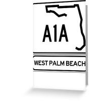 A1A - West Palm Beach Greeting Card