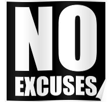 No Excuses - Gym Quote Poster