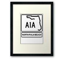 A1A - North Palm Beach Framed Print