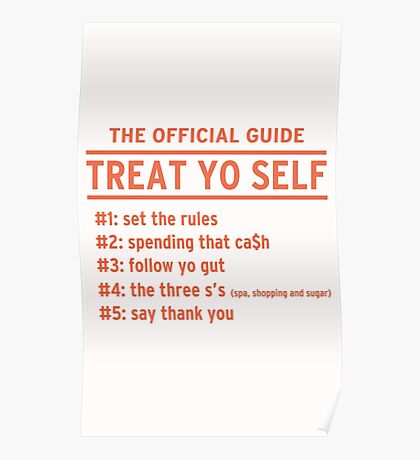 Parks and Recreation - TREAT YO SELF Poster