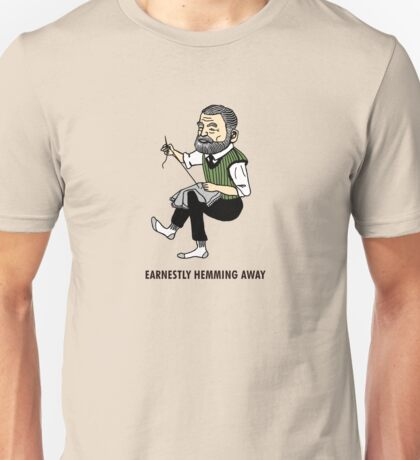 """Earnestly Hemming Away"" Unisex T-Shirt"