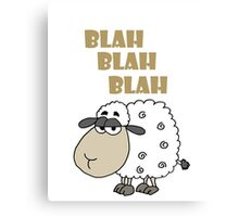 Funky Cynical Sheep says Blah Blah Blah Canvas Print