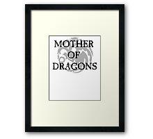 Mother of Dragons - Targaryen Framed Print