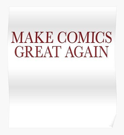 Make Comics Great Again Poster