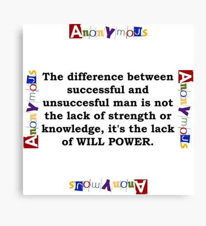 The Difference Between Successful - Anonymous Canvas Print