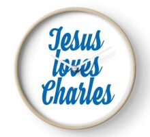 Jesus loves Charles Clock