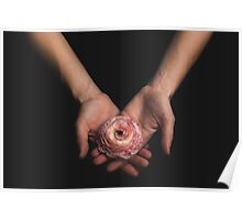 Holding a Delicate Flower Poster