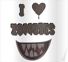 I Heart Zombies (white) Poster