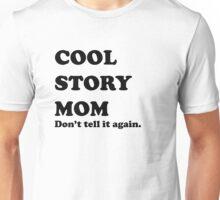 Cool story (black) Unisex T-Shirt