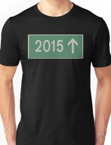 Road sign - 2015 Unisex T-Shirt