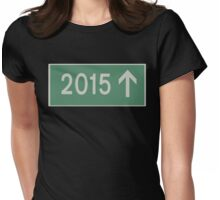 Road sign - 2015 Womens Fitted T-Shirt
