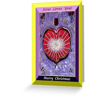 JESUS LOVES YOU - MERRY CHRISTMAS! Greeting Card