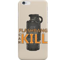 Fps things - Flashbang can kill iPhone Case/Skin
