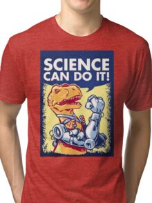 Science Can Do It Tri-blend T-Shirt