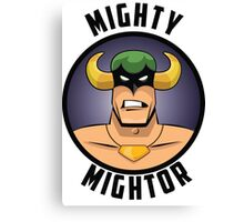 Mighty Mightor Canvas Print