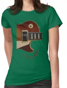Les Is More-Les Paul Gibson Electric Guitar Womens Fitted T-Shirt