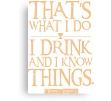 game of thrones quote Canvas Print