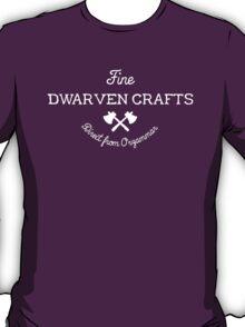 Fine Dwarven Crafts, Direct from Orzammar T-Shirt