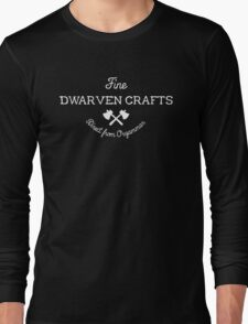 Fine Dwarven Crafts, Direct from Orzammar Long Sleeve T-Shirt