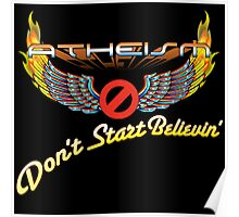 ATHEISM - Don't Start Believin'! Poster