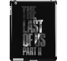 "The Last Of Us Part 2 ""Vengeful Ellie"" (black & white) iPad Case/Skin"