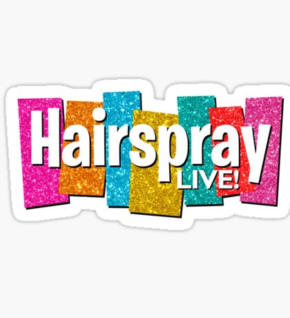 Hairspray Live Sticker