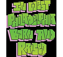 IN WEST PHILADELPHIA HAND LETTERED COLORED GRAFFITI ART Photographic Print