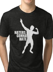 Zyzz Haters Gonna Hate White Tri-blend T-Shirt