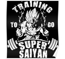 Training To Go Super Saiyan (Goku) Poster