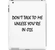 don't touch - IN O2L iPad Case/Skin