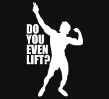 Zyzz Do you Even Lift White by ZyzzShirts