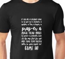 Come In! Unisex T-Shirt
