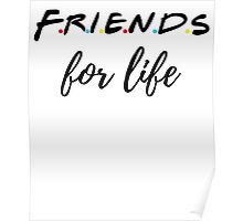 Friends For Life Poster