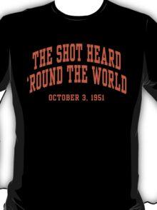 The Shot Heard 'Round The World T-Shirt