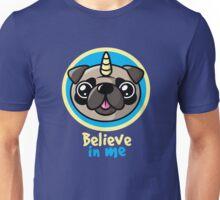Believe in pugcorns Unisex T-Shirt