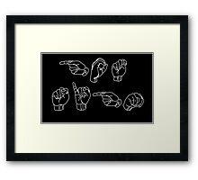 ASL - GOT SIGN? Framed Print