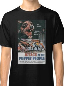 Attack of the Puppet People Vintage Retro Movie Poster  Classic T-Shirt